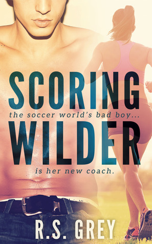 Steamy, Sporty, & LOL! Scoring Wilder by R.S. Grey [Audiobook Review]
