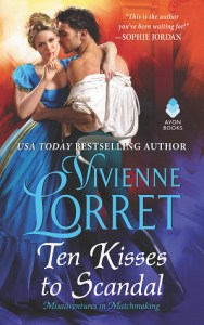 Ten Kisses to Scandal by Vivienne Lorret
