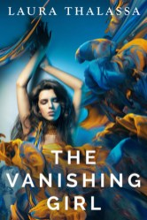 The Vanishing Girl by Laura Thalassa