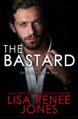 The Bastard by Lisa Renee Jones