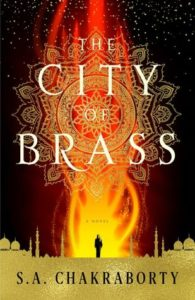 The City of Brass by S.A. Chakraborty