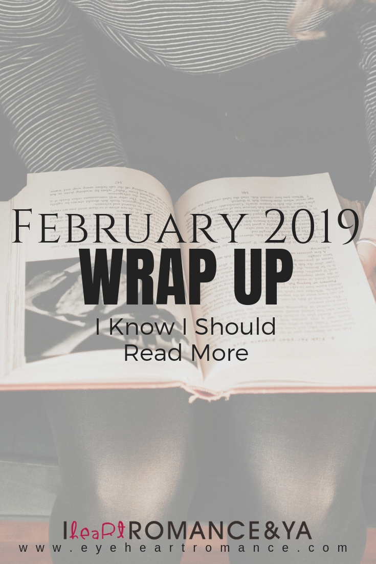 I Know I Should Read More ?? February 2019 Monthly Wraps