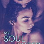 My Soul to Keep by Kennedy Ryan