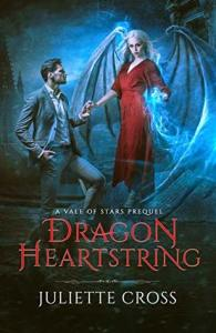 Dragon Heartstring by Juliette Cross
