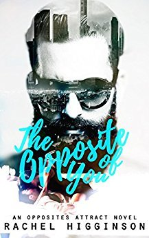 Enemies to Lovers + Food! The Opposite of You by Rachel Higginson [Book Review]
