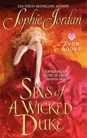 A Heroine in Disguise! Sins of a Wicked Duke by Sophie Jordan [Book Review]