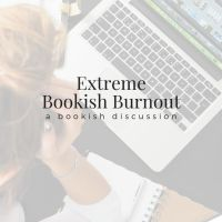 Extreme Bookish Burnout