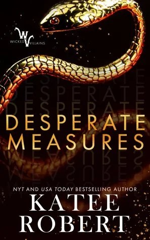 There was no chemistry at all! Desperate Measures by Katee Robert [Book Review]