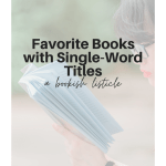 Favorite Books With Single-Word Titles