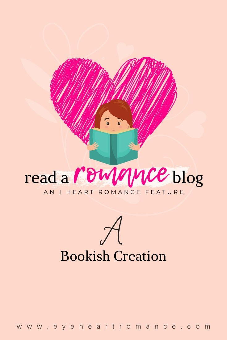Read a Romance Blog: Bookish Creation