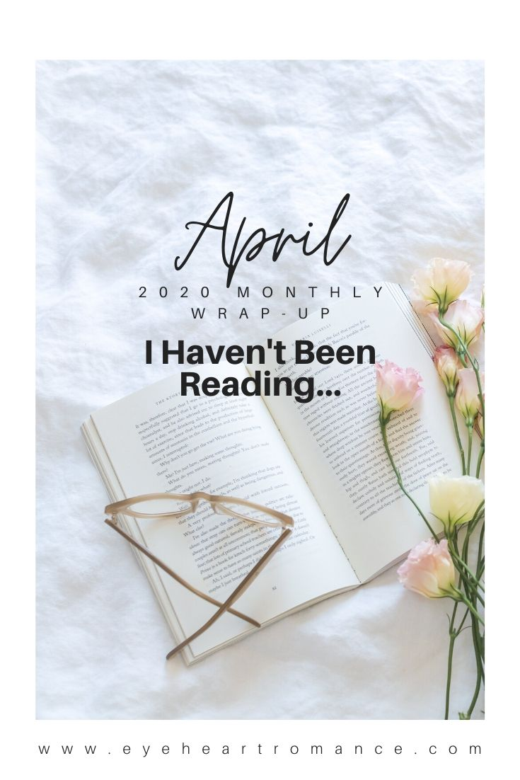 I Haven't Been Reading… | April 2020 Monthly Wraps