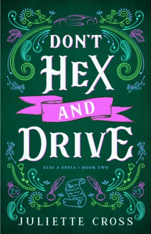 I Want Another Asian Vampire Romance! Don't Hex and Drive by Juliette Cross [ARC Review]
