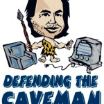 Defending The Caveman Coming To Maryland Hall