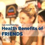 8 Health Benefits of Friends