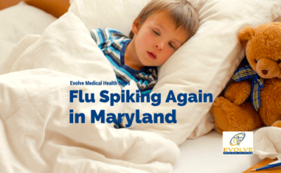 Flu rates are spiking again in Maryland from Evolve Direct Primary Care, the highest rated primary care and urgent care serving Annapolis, Edgewater, Davidsonville, Gambrills, Crofton, Stevensville, Arnold, Severna Park, Pasadena, Glen Burnie, Crofton, Bowie, Stevensville, Kent Island and Waugh Chapel.