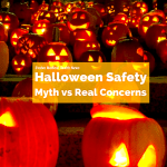 Halloween Safety: Myths vs Real Risks