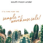 South Moon Under Sample & Warehouse Sale
