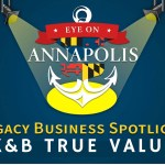 Legacy Business Spotlight:  K&B True Value Hardware (Encore Presentation)