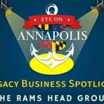 Legacy Business Spotlight: The Rams Head Group (Encore Presentation)