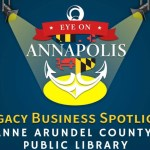 Legacy Business Spotlight:  Anne Arundel County Public Library