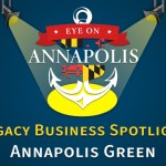 Legacy Business Spotlight:  Annapolis Green