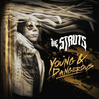 the-struts-anuncian-su-segundo-disco-young-and-dangerous-noticias-sin-categoria