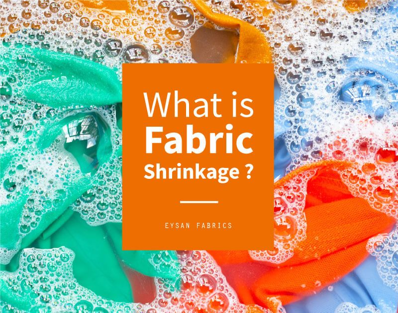 What is Fabric Shrinkage?