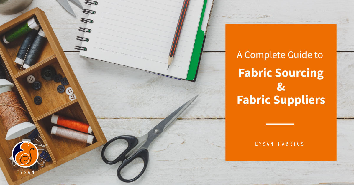 a-complete-guide-to-fabric-sourcing-and-suppliers