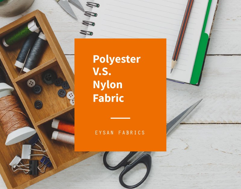 What is the Difference between Polyester and Nylon Fabric?