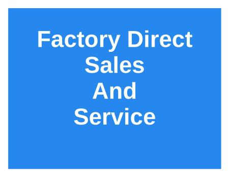 Factory direct sales and service