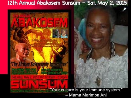 Mama Marimba Ani presents Abakosem Sunsum 2015