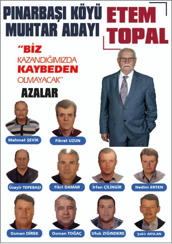 """Etem Topal ; """"Biz Kazandığımızda Pınarbaşı Kazanacak, Kaybeden Olmayacak"""""""
