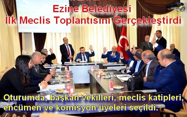 Ezine Belediyesi İlk Meclis Toplantısını Gerçekleştirdi