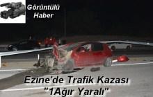 """Ezine'de Trafik Kazası ;  """"1 Ağır Yaralı"""""""