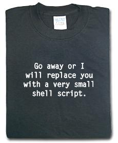 Go away or I will replace you with a very small shell script.