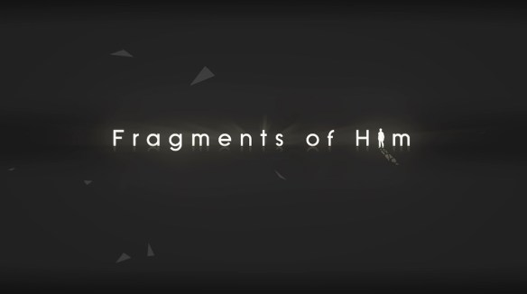 fragments-of-him-title
