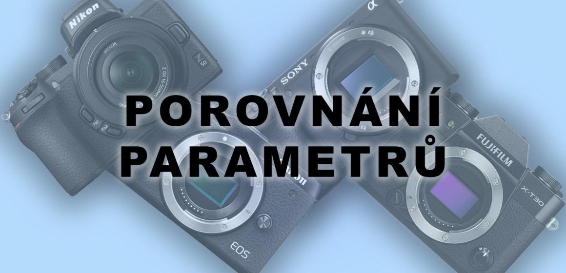 Canon EOS M6 II vs Nikon Z50 vs Sony A6400 vs Fujifilm X-T30 porovnání parametrů