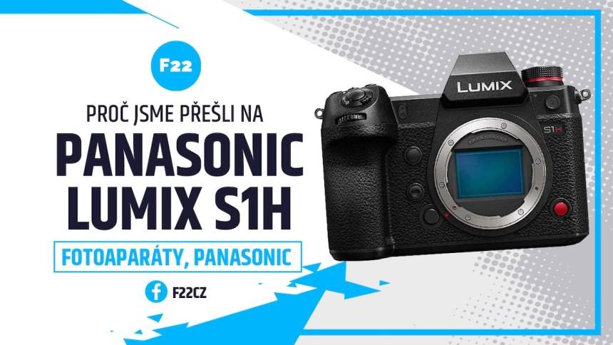 Proč jsme přešli na Panasonic S1H