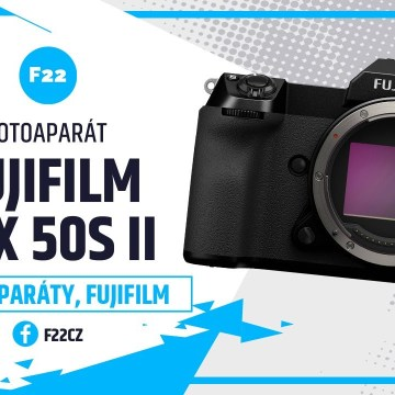 Fujifilm GFX 50S II: nový středoformátový fotoaparát (recenze)