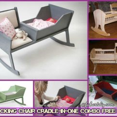 Rocking Chair Crib Combo Sample Cover Rental Agreement Diy Cradle Baby Free Plan