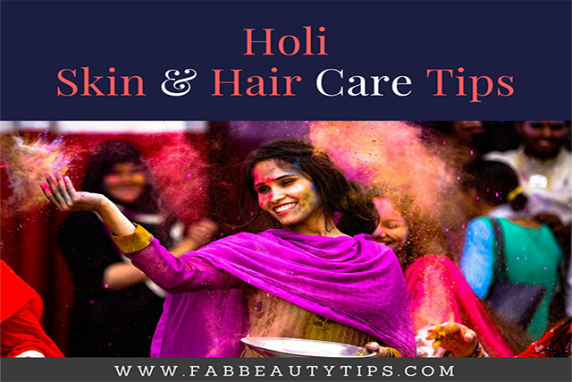 hair care tips for holi; holi skin care; holi skin care tips; holi hair care tips; Skin and hair care tips for holi; holi Skin and hair care; post holi hair care
