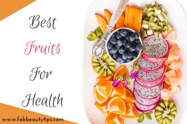 Best fruits for health,best fruit for health, best fruits to eat, Fruits for Health, healthiest fruits