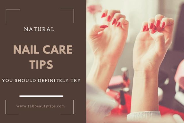 nail care tips; nail tips; natural nail care; Natural Nail care tips