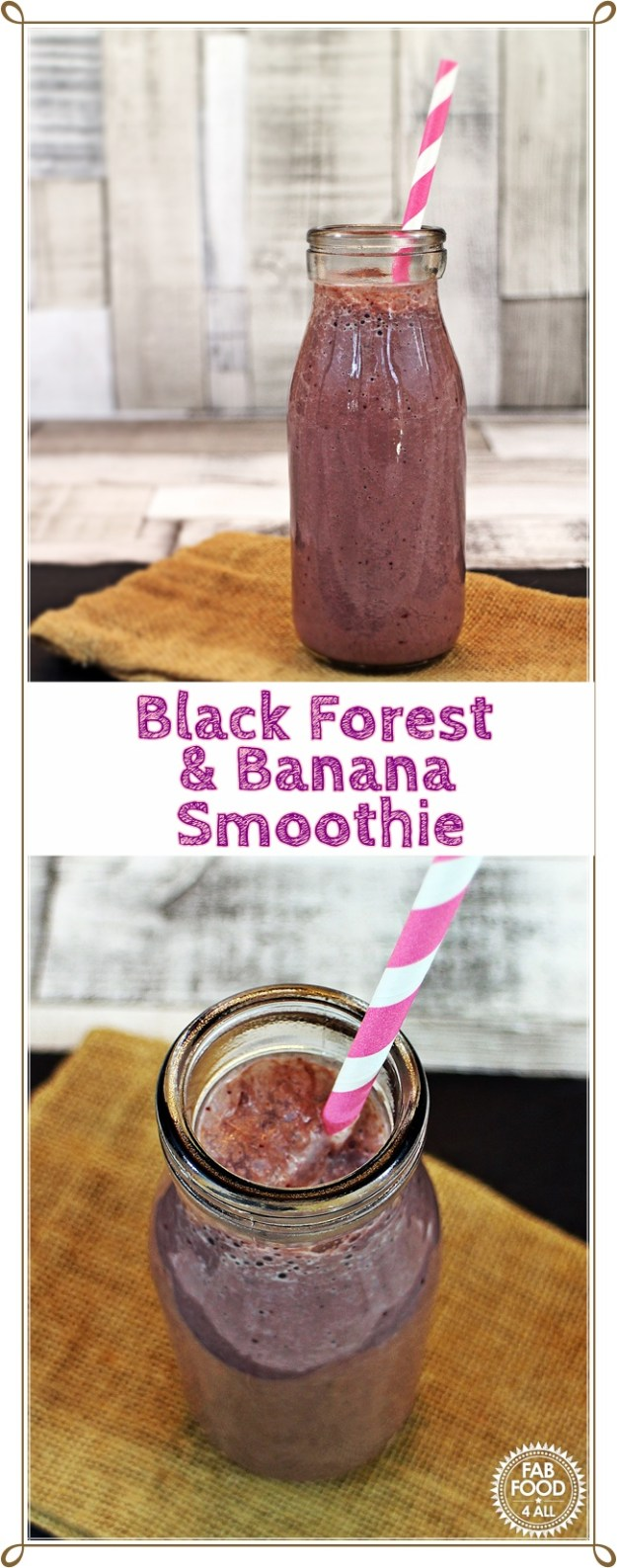 Black Forest & Banana Smoothie - Fab Food 4 All