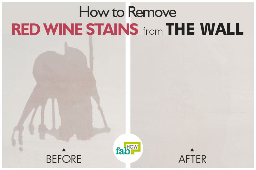How to Remove Red Wine Stain from Walls  Fab How