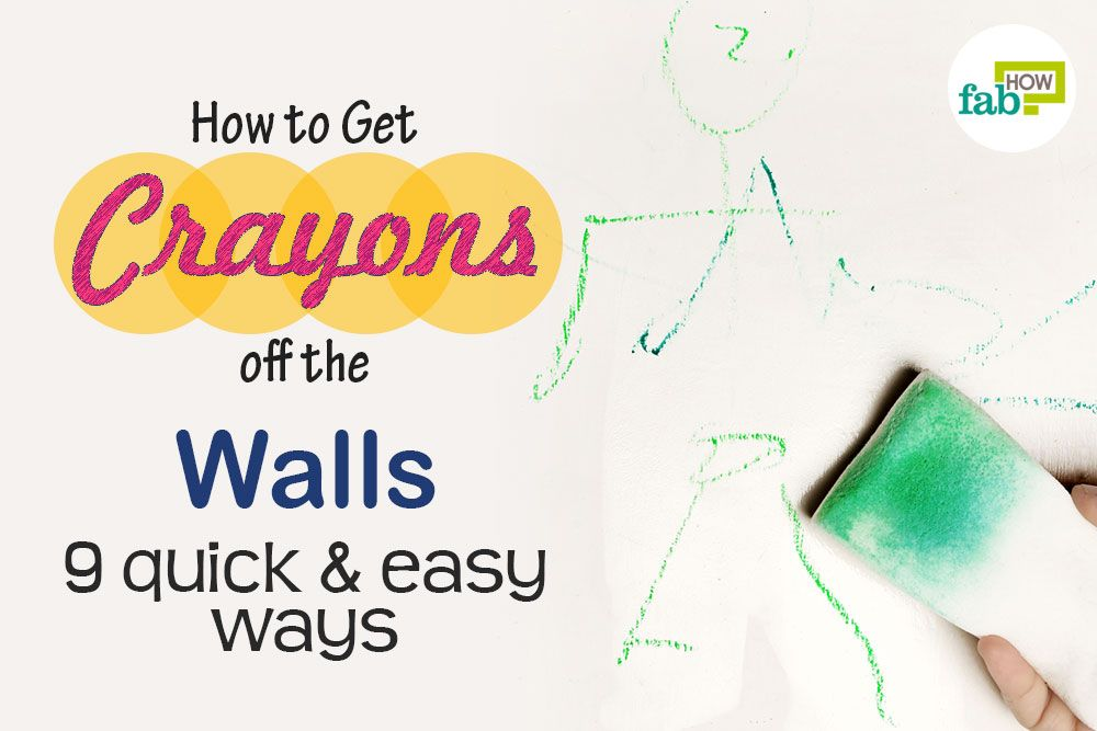 Getting Crayon Off Walls Crayon Stain Removal Guide For
