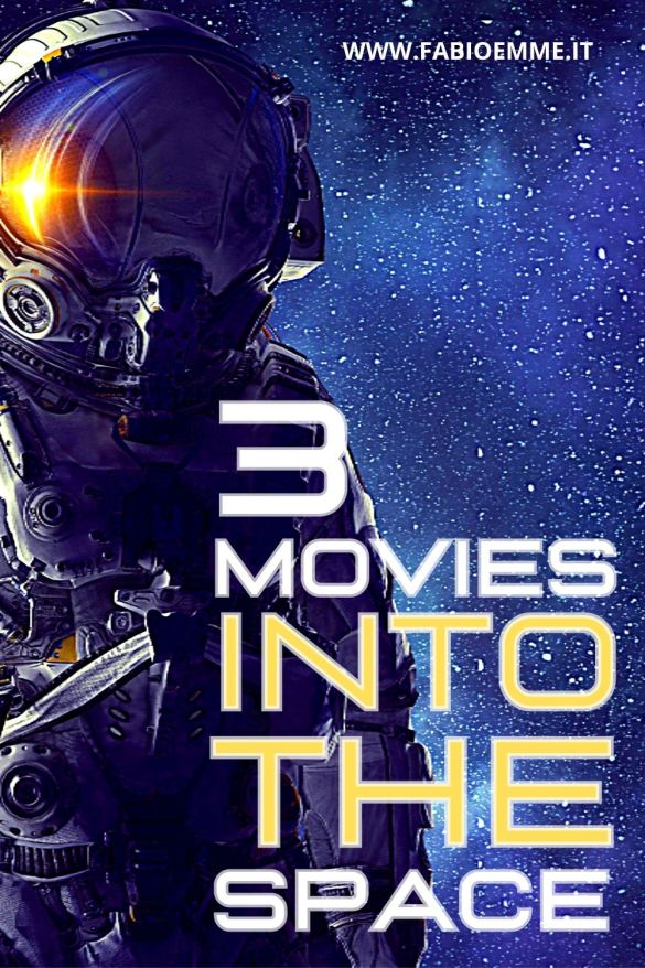 3 Movies into the Space