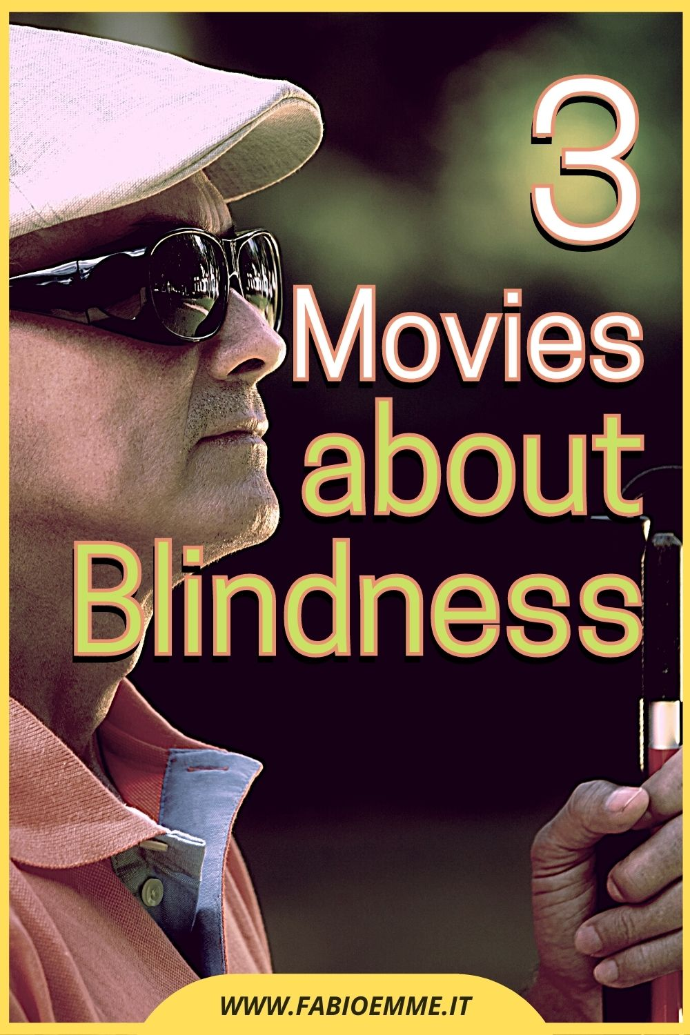 3 Movies about Blindness