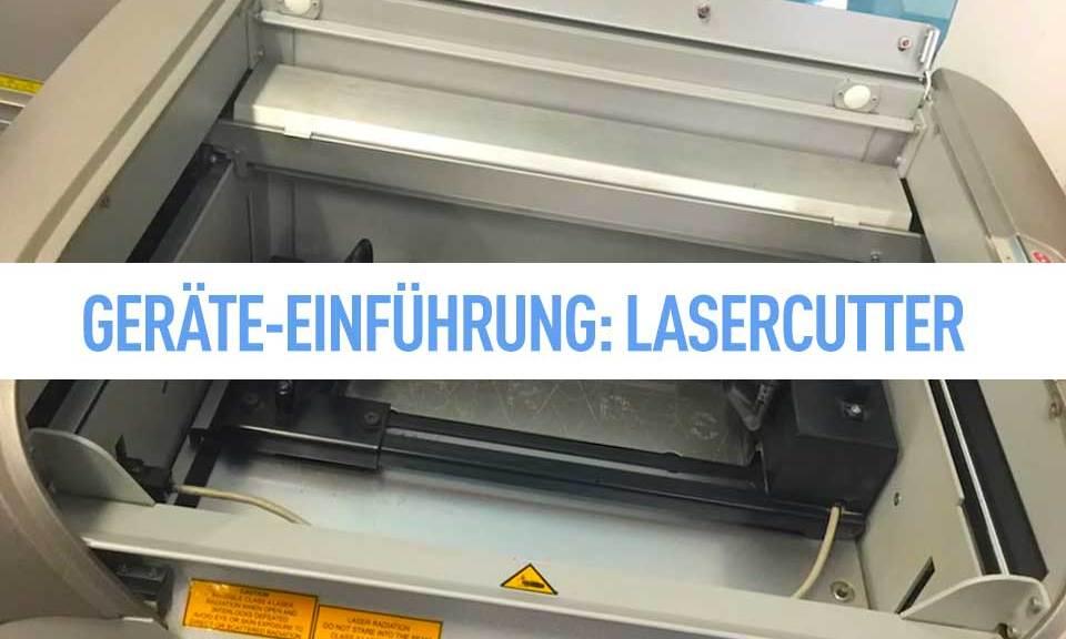 Lasercutter Einführung