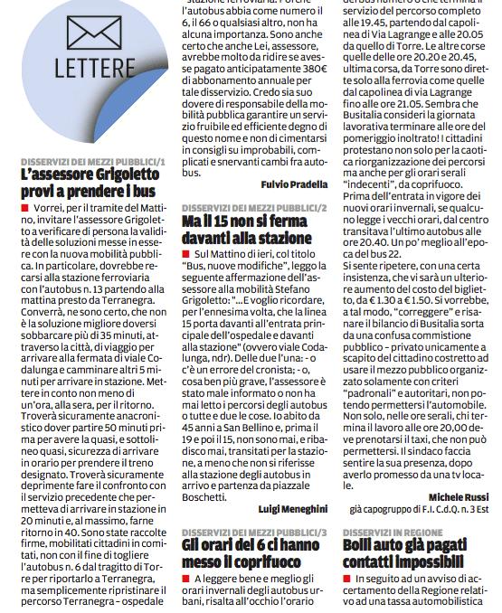 alcune delle numerose lettere che appaiono sul Mattino di Padova di cittadini furibondi dopo il taglio di linee e frequenze dei bus , avvenuto dopo la fusione Busitalia (gruppo Ferrovie dello Stato) e Aps Padova
